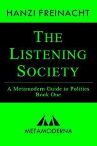 The Listening Society